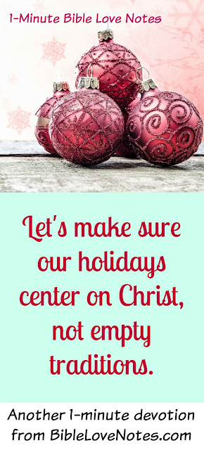 making holidays Christ-centered, Christmas, Easter