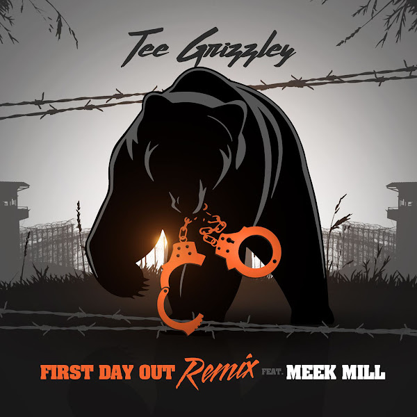 Tee Grizzley - First Day Out (feat. Meek Mill) [Remix] - Single  Cover