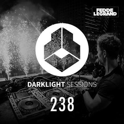 Darklight Sessions 238 (Fedde Le Grand)
