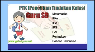 Download PTK (Penelitian Tindakan Kelas) Guru SD Semua Mata Pelajaran