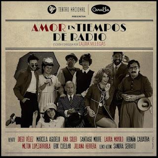 Amor en Tiempos de Radio   Teatro Nacional La Castellana