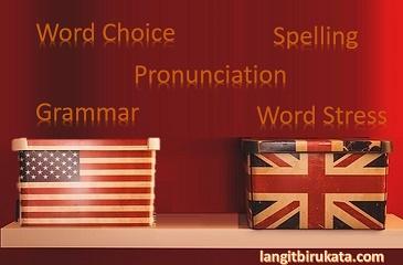 Perbedaan Bahasa Inggris Amerika dan Britania