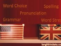 Perbedaan Bahasa Inggris Amerika dan Britania yang Perlu Kamu Tahu