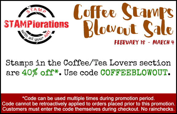 STAMPlorations 40% off Coffee Blowout Sale.