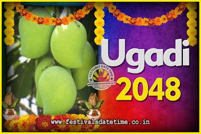 2048 Ugadi New Year Date and Time, 2048 Ugadi Calendar