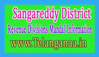 Sangareddy District Revenue Divisions Mandal Information