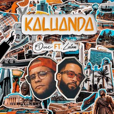 Duc Feat. Laton - Kaluanda (Rap) Download Mp3