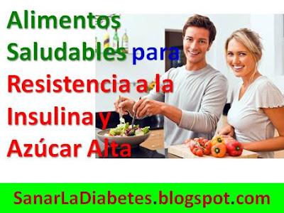 Alimentos-Saludables-diabetes-para-Resistencia-Insulina-Azúcar-elevada