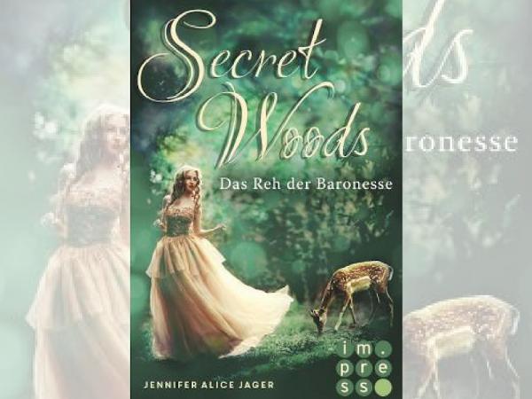 Rezension zu Secret Woods: Das Reh der Baronesse von Jennifer Alice Jäger