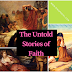 The Untold Stories of Faith