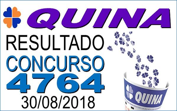 Resultado da Quina concurso 4764 de 30/08/2018 (Imagem: Informe Notícias)