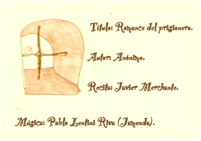 http://hosteriadellaurel.blogspot.com.es/2013/06/romance-del-prisionero-anonimo.html