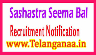 Sashastra Seema BalSSB Recruitment Notification 2017