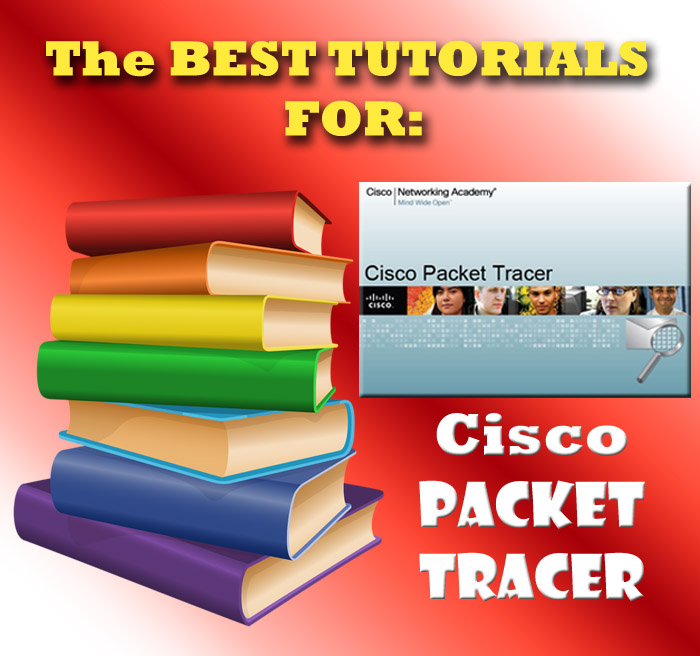 My CCNA CLUB : THE BEST TUTORIALS TO LEARN PACKET TRACER