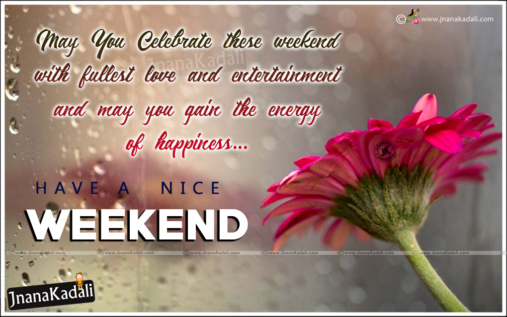 Happy Weekend Messages Quotes in English-Have A Nice ...