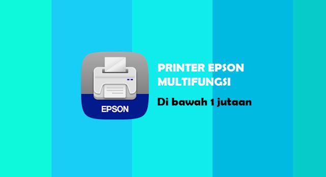 """alt=""""printer epson multifungsi di bawah 1 jutaan"""""""
