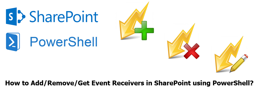 sharepoint add remove event receiver using powershell