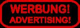 WERBUNG! ADVERTISING!