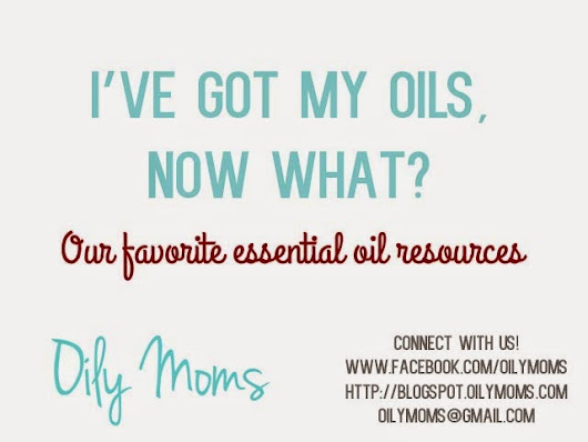 Our Favorite Essential Oil Resources!