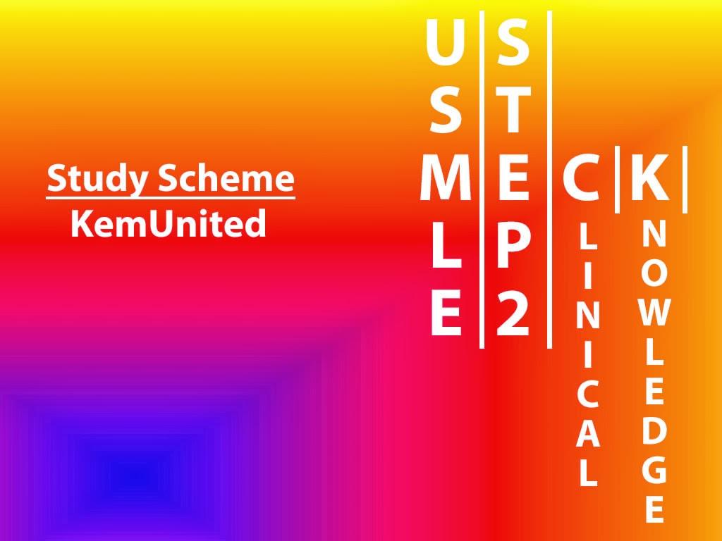 USMLE Step 2 CK Study Scheme