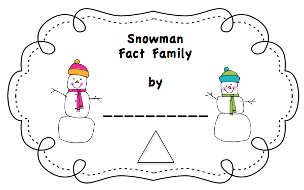 Snowmen Fact Family booklets for first and second grade.