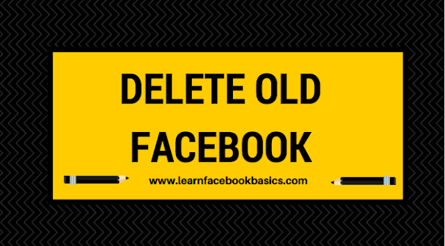 How to deactivate / delete Old Facebook Account
