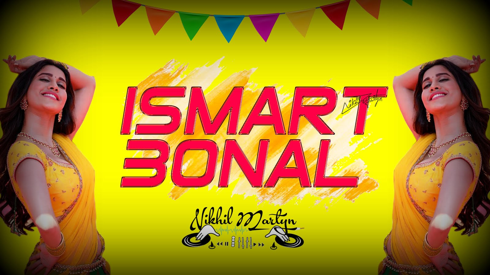 ISMART SHANKAR BONAL SONG REMIX   DJ NIKHIL MARTYN