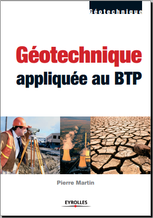Livre : Geotechnique appliquee au BTP - Pierre Martin