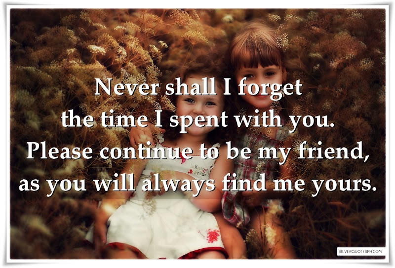 Never Shall I Forget The Time I Spent With You