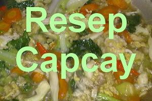 Resep Sayur Capcay Kuah Sederhana