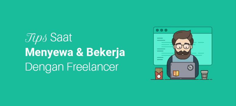 5 Tips Saat Menyewa, Menemukan dan Bekerja dengan Freelancer