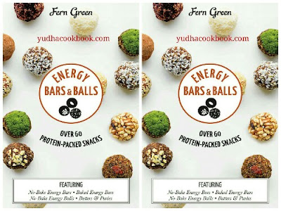 Download ebook ENERGY BARS & BALLS - OVER 60 PROTEIN-PACKED SNACKS