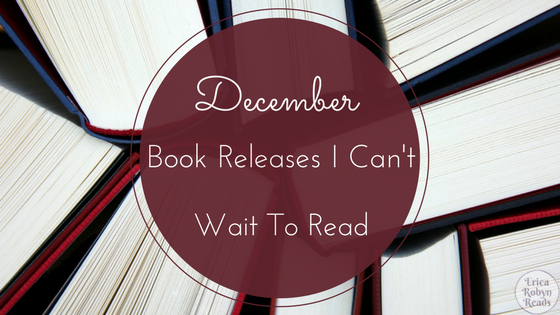 December Book Releases I Can't Wait To Read