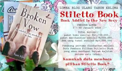 http://www.stilettobook.com/lomba-blog-dalam-rangka-ulang-tahun-kelima-penerbit-stiletto-book.html
