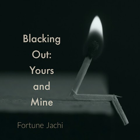 Blacking Out: Yours and Mine