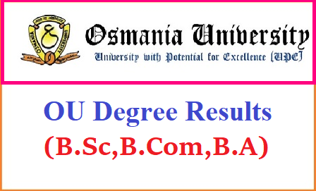 OU Degree Results 2018 – Manabadi Osmania University 1st, 2nd, 3rd Year Results of BA, B.Com, B.Sc OU Degree Results 2018 For BA/B.Com/B.Sc: Manabadi Osmania University UG 1st, 2nd, 3rd Year March/April 2018 results will be released at osmania.ac.in. Students can check ou degree 1st year Results, ou degree 2nd year results and ou degree 3rd year results from links given below. OU Degree Results 2018 – Osmania University 1st, 2nd, 3rd Year Results of BA, B.Com, B.Sc/2018/05/ou-degree-results-2018-manabadi-osmania-university-1st-2nd-3rd-year-rsults-BA-BCom-BSc-download-manabadi.html