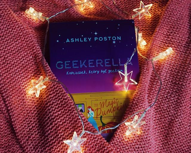 I ty możesz zostać geekową księżniczką! || Geekerella ~ Ashley Poston