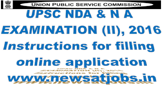 upsc+nda+and+na+examination+2016+instruction+for+filling+online+application