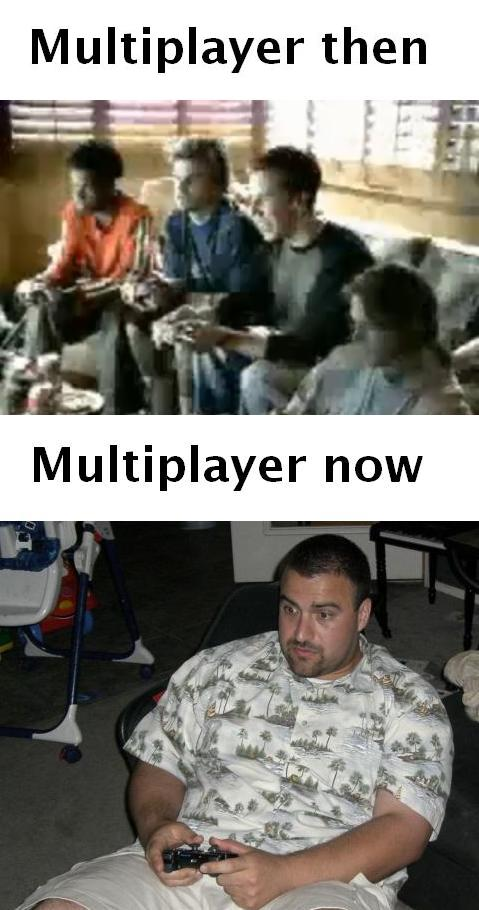 multiplayer then and now