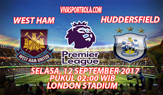 Prediksi West Ham United vs Huddersfield Town 12 September 2017