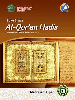 Buku Siswa Kelas 12-XII (Al-Qur'an Hadis) Kurikulum 2013 Revisi