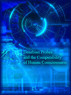 Denebian Probes and the Computability of Human Consciousness Cover