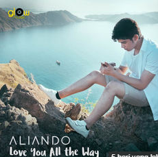 Download Lagu Aliando Love You All The Way Mp3 Terbaru