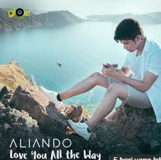 Download Lagu Aliando Love You All The Way Mp3 Terbaru