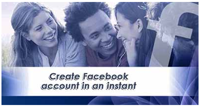 How to Create a Facebook Account in an Instant