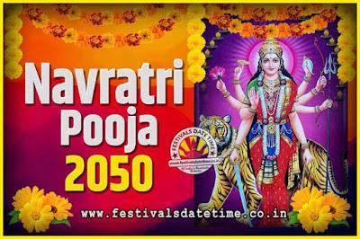 2050 Navratri Pooja Date and Time, 2050 Navratri Calendar