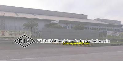 Lowongan Kerja PT. Daiki Aluminium Industry Indonesia Karawang