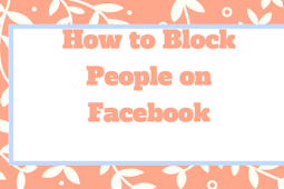 How Do You Block A Friend On Facebook Updated 2019