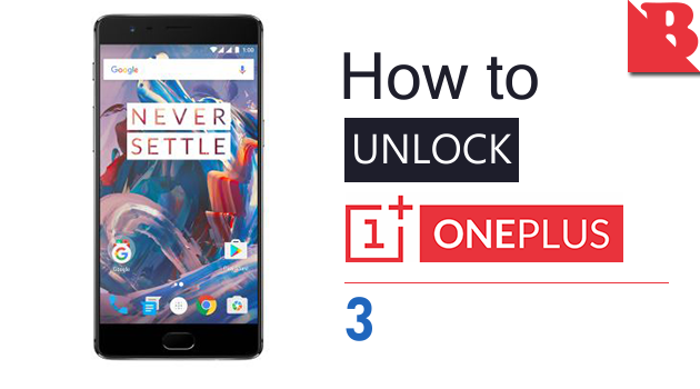 How To Unlock Bootloader OnePlus 3