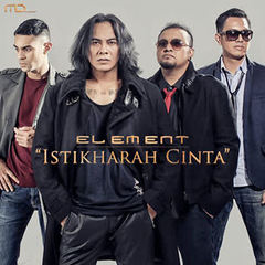 Element - Istiqarah Cinta